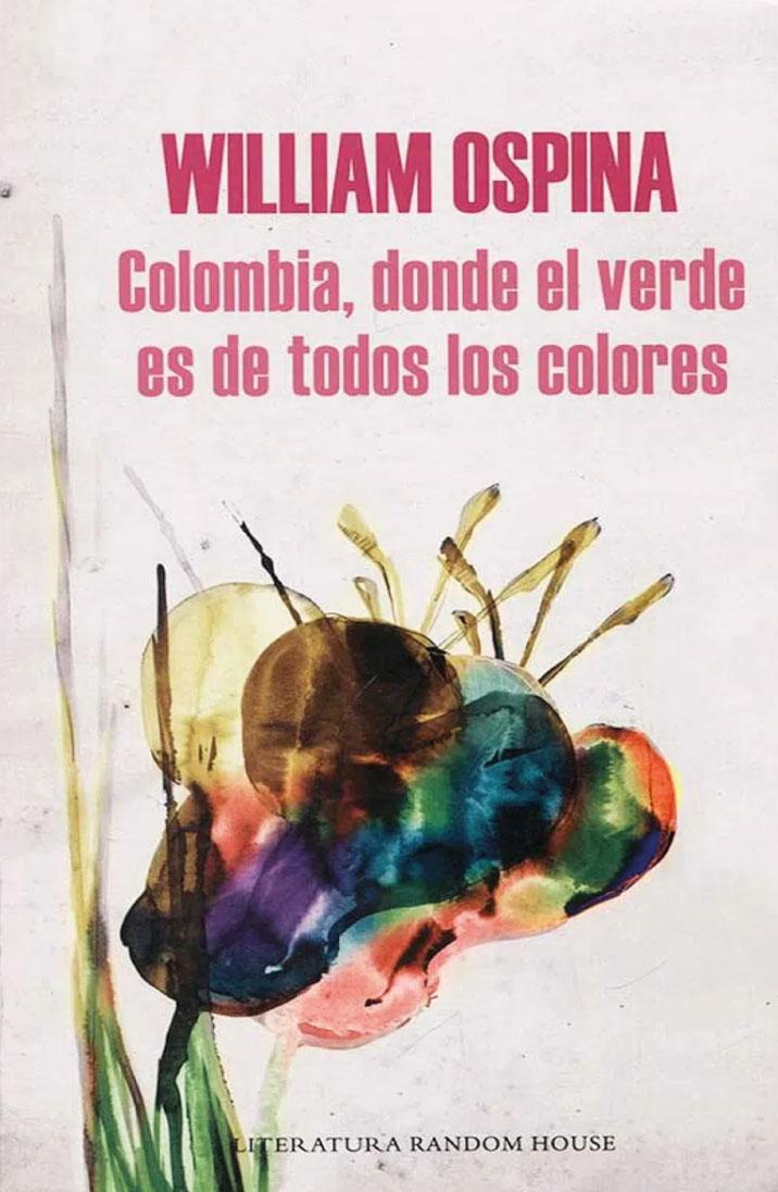 Colombia donde el verde es de todos los colores