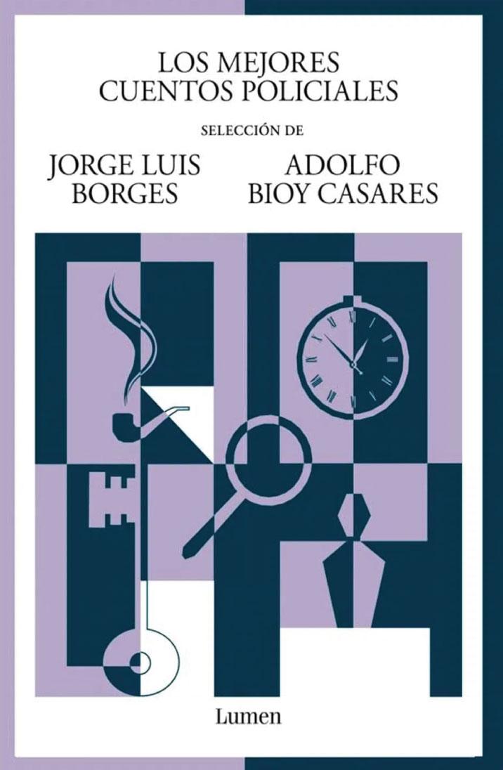 Los mejores cuentos policiales (selección de Jorge Luis Borges y Adolfo Bioy Casares)