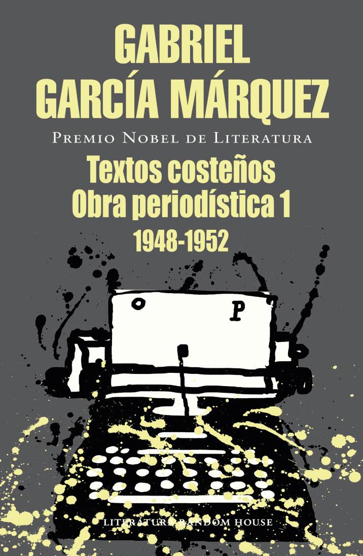 Textos costeños obra periodística 1, 1948-1952
