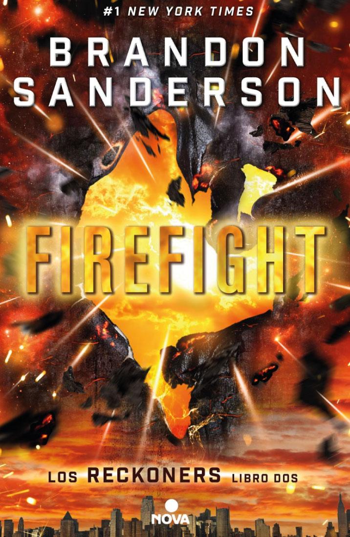 FireFight (Trilogía de los Reckoners, libro 2)