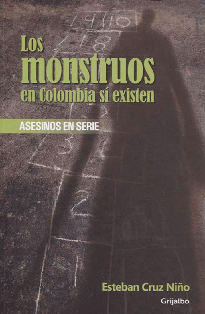 Los monstruos en Colombia si existen