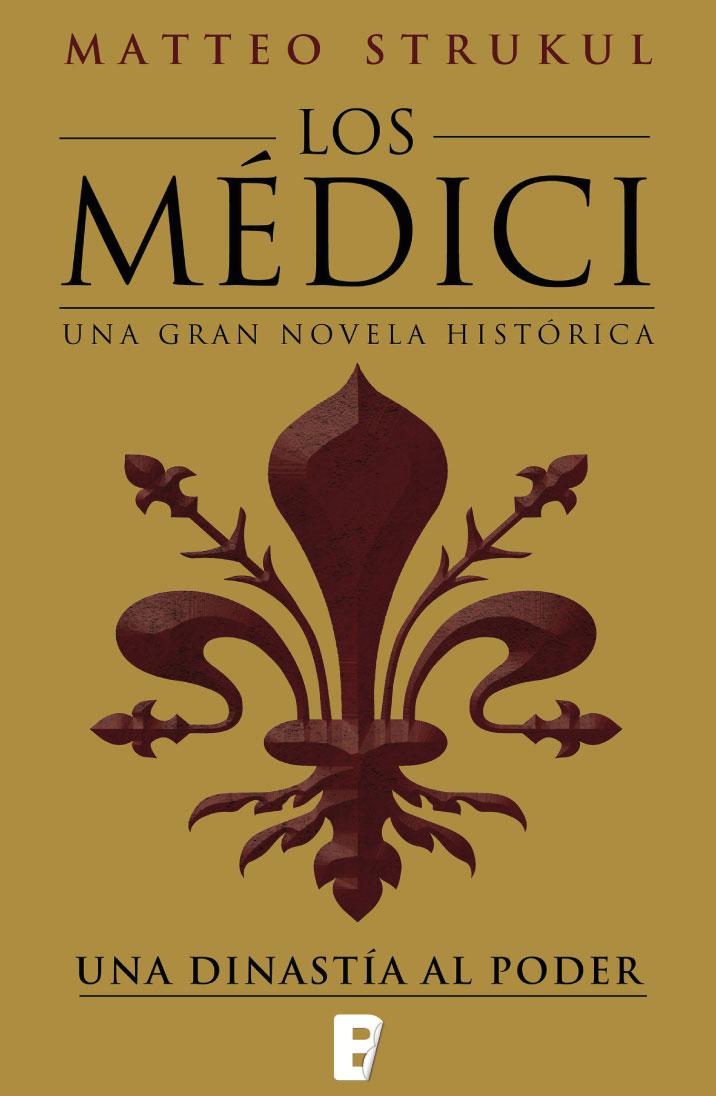 Los Médici 1. Una dinastía al poder