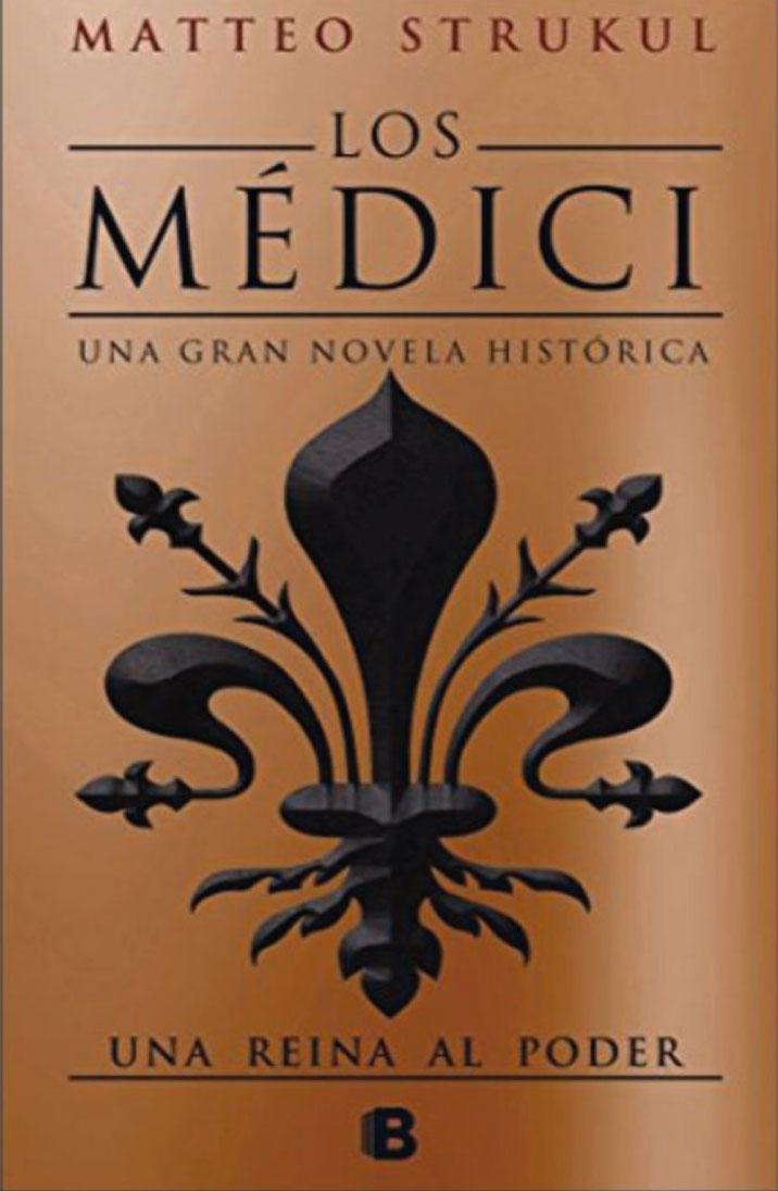 Los Médici 3. Una reina al poder