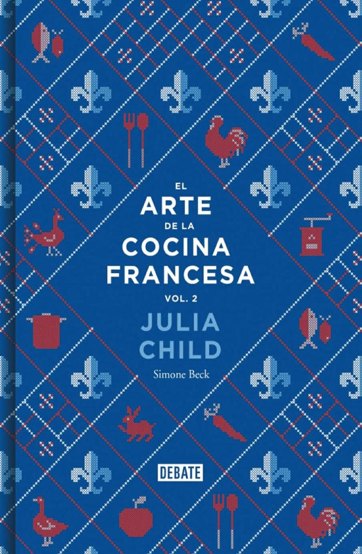 El arte de la cocina francesa. Tomo II