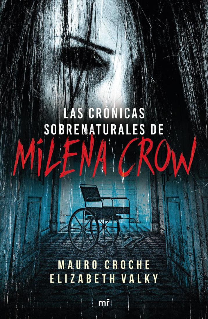Las crónicas sobrenaturales de Milena Crow