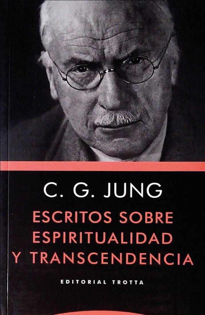 Escritos sobre espiritualidad y trascendencia
