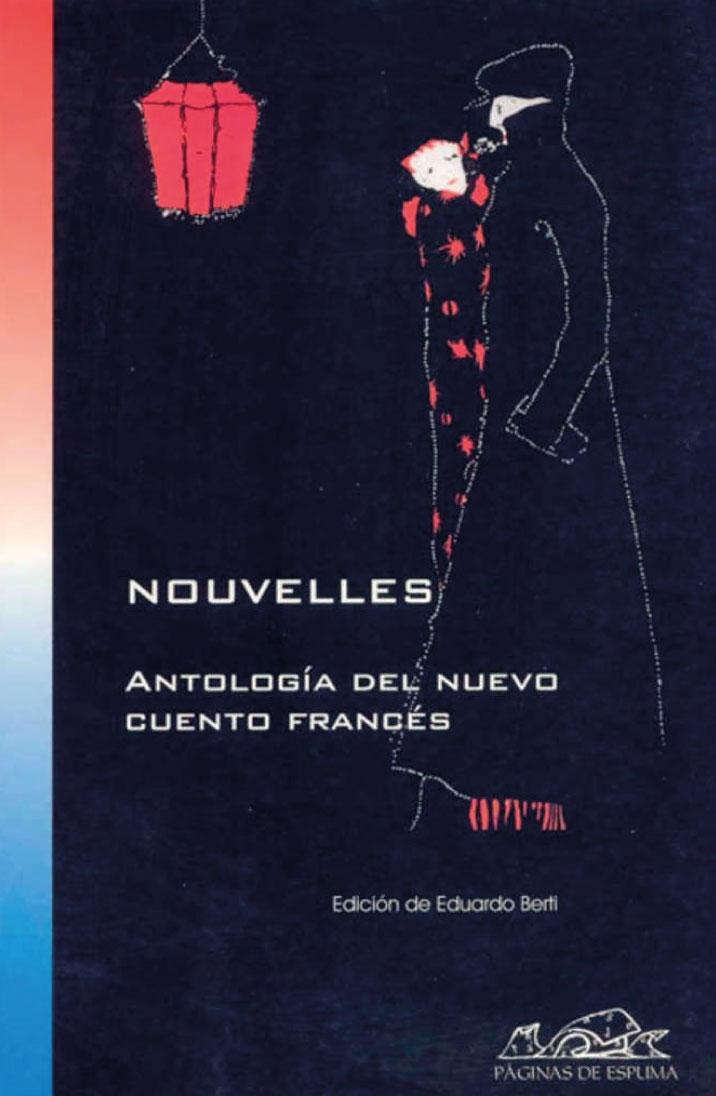 Nouvelles: Antología del nuevo cuento francés