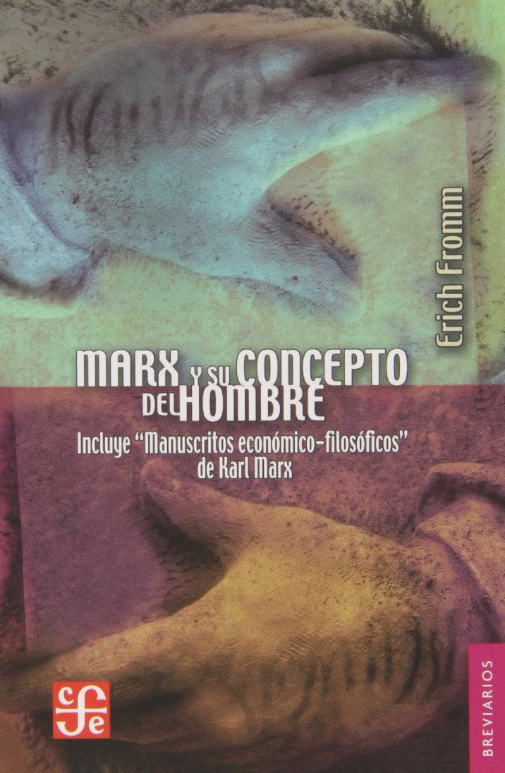 Marx y su concepto del hombre