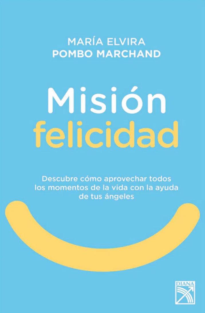Misión felicidad