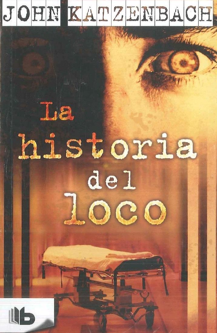 La historia del loco
