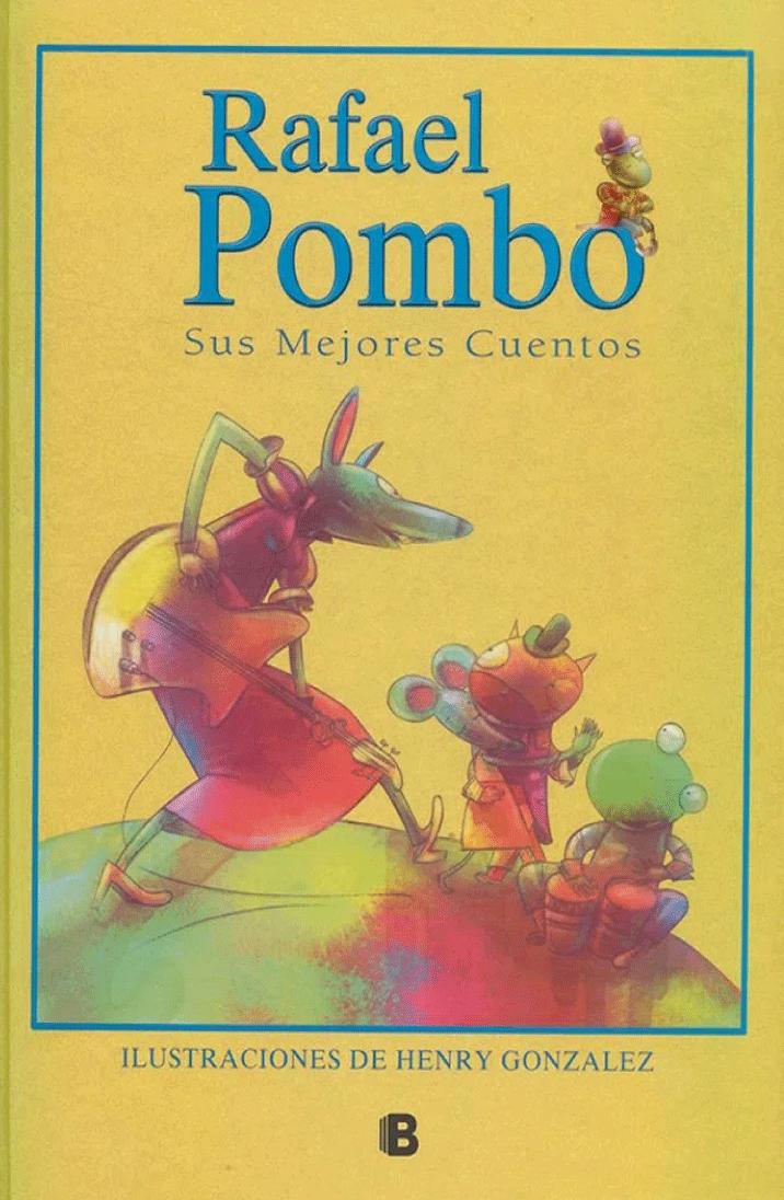 Rafael Pombo, sus mejores cuentos