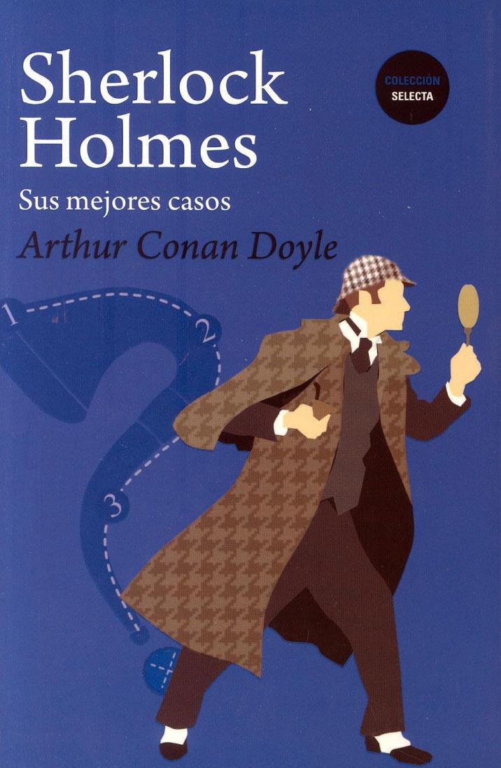 Sherlock Holmes: Sus mejores casos