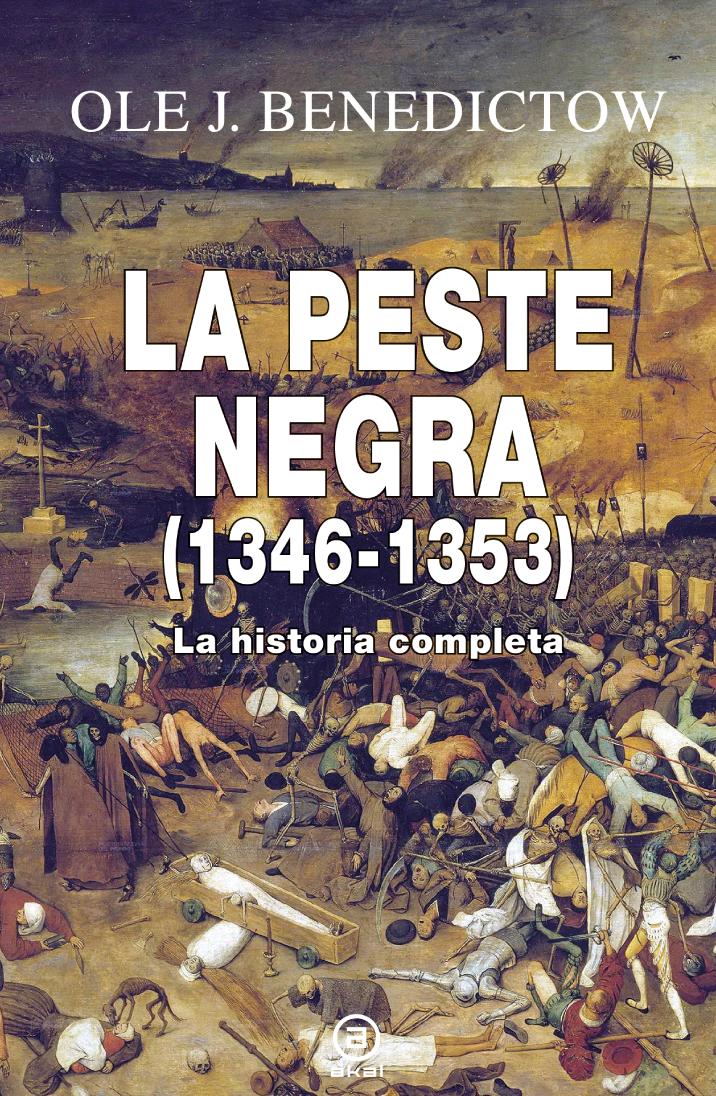 La peste negra: La historia completa