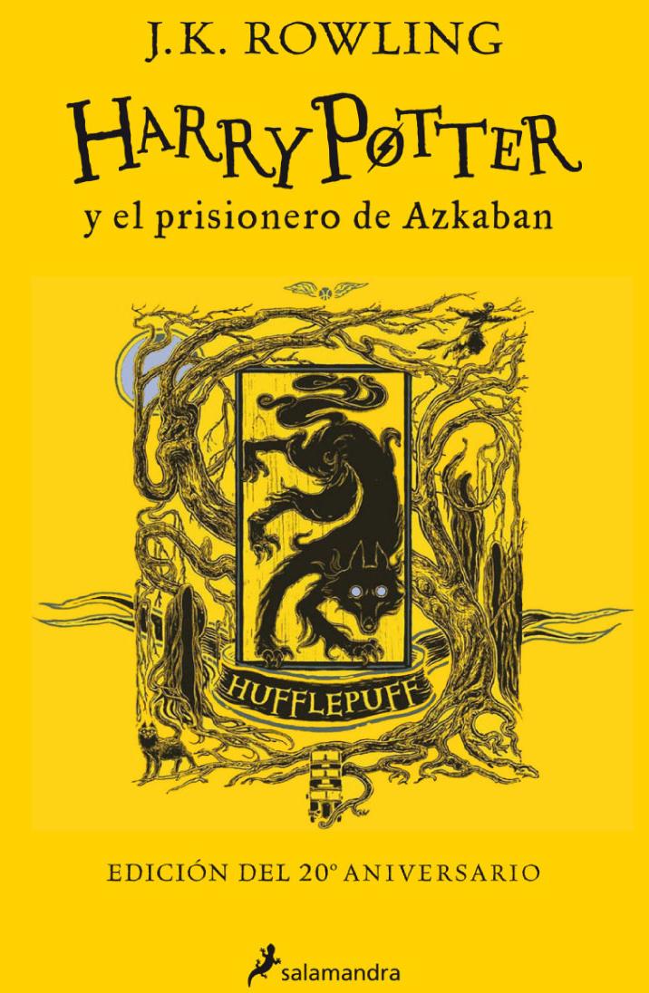 Harry Potter y el prisionero de Azkaban (Casa Hufflepuff: edición de lujo)