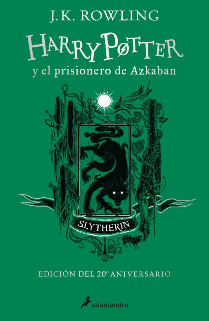 Harry Potter y el prisionero de Azkaban (Casa Slytherin: edición de lujo)