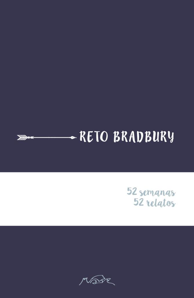 Reto Bradbury: Reto de escritura