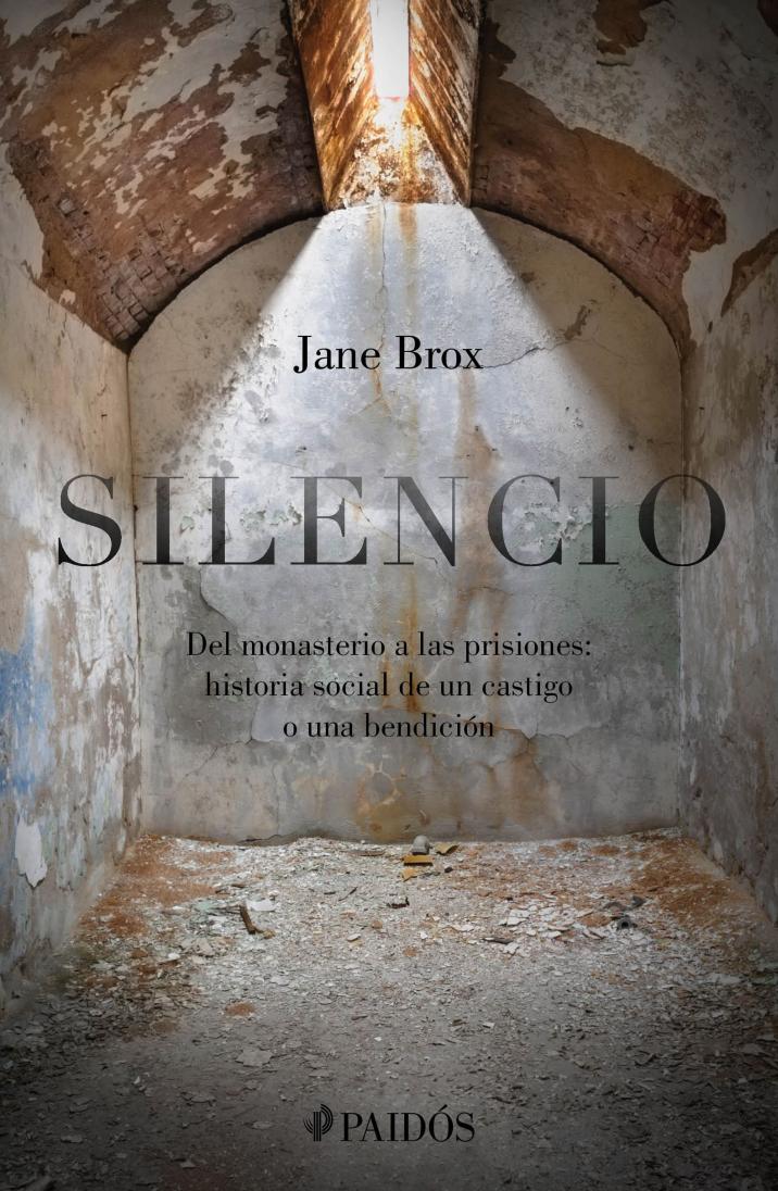 Silencio: del monasterio a las prisiones