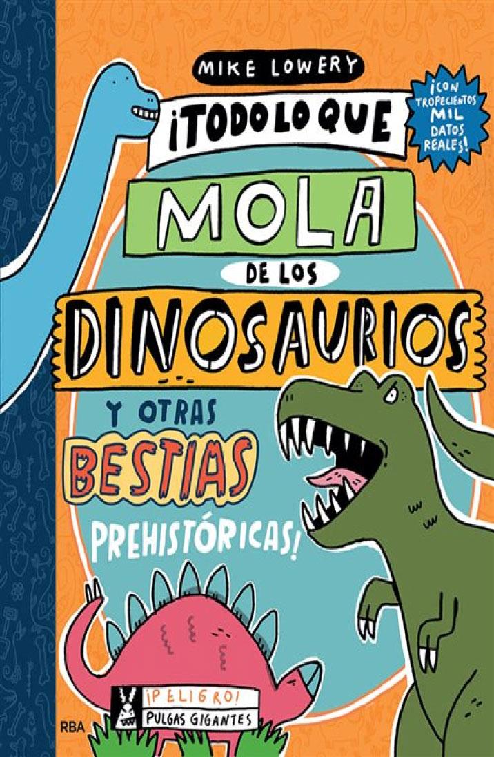 Todo lo que mola de los dinosaurios