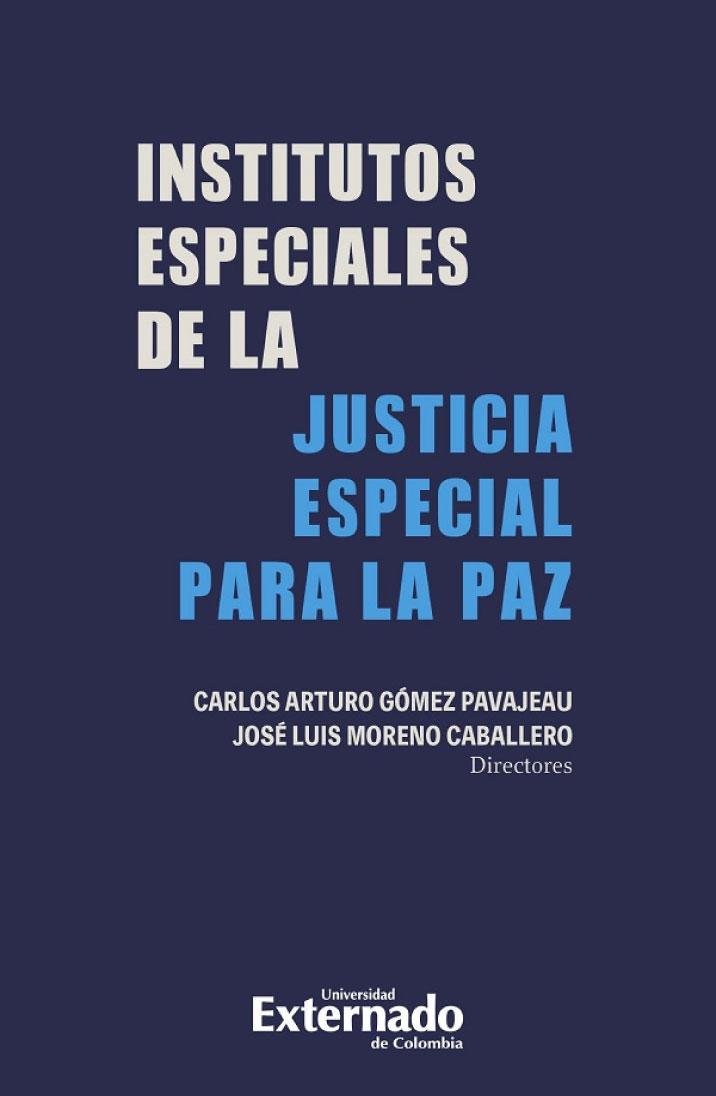 Institutos especiales de la justicia especial para la paz