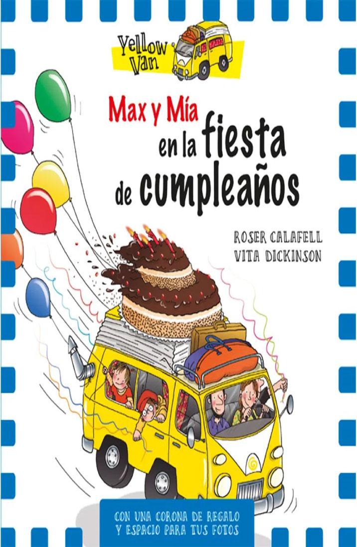 Max y Mía en la fiesta de cumpleaños