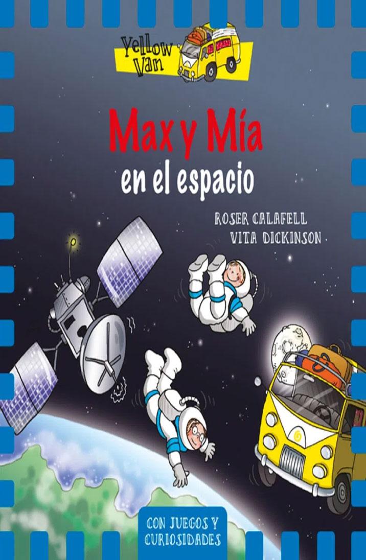 Max y Mía en el espacio