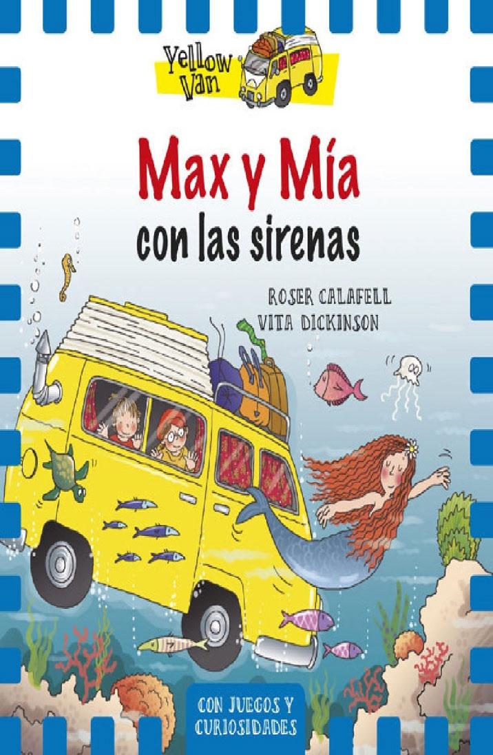 Max y Mía con las sirenas