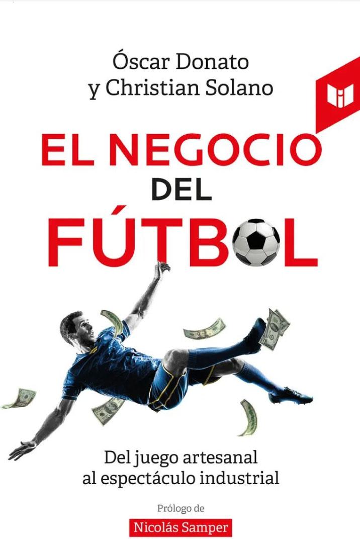 El negocio del fútbol