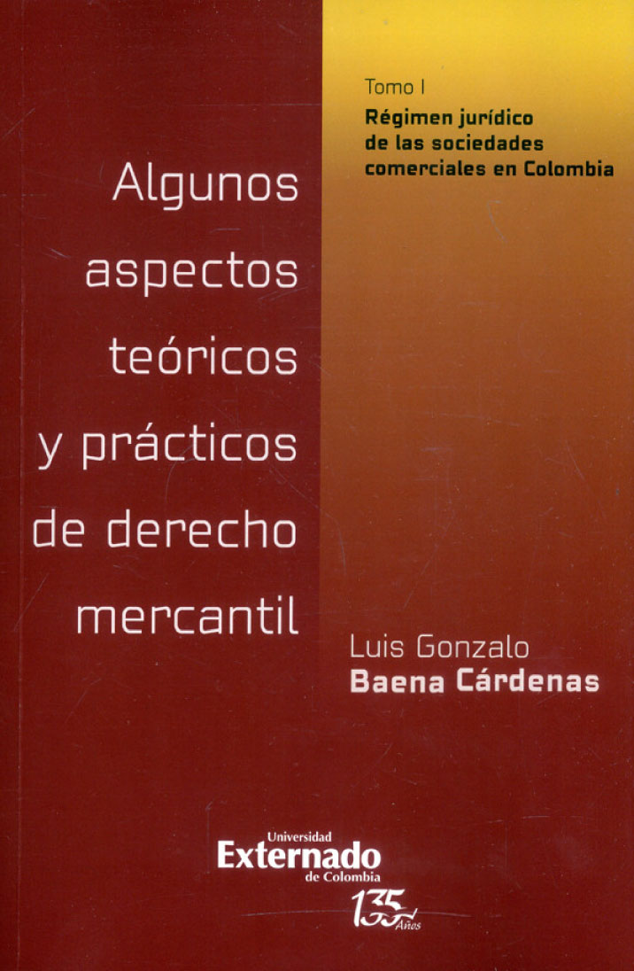 Algunos aspectos teóricos y prácticos de derecho mercantil