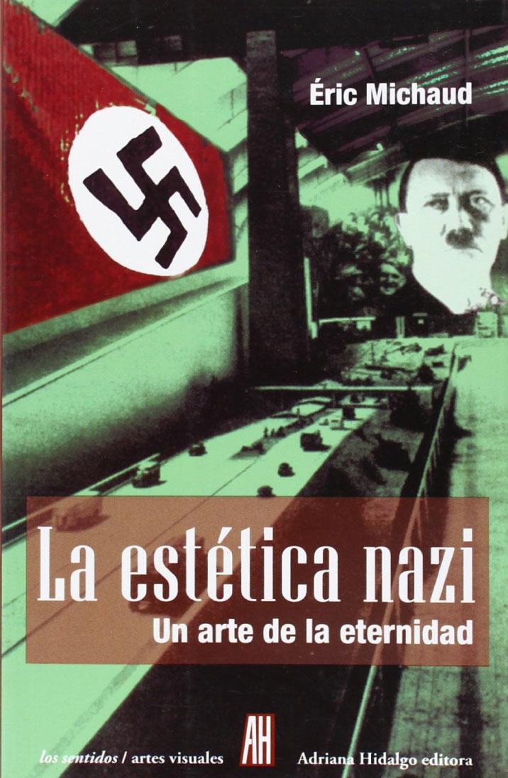 La estética nazi: Un arte de la eternidad