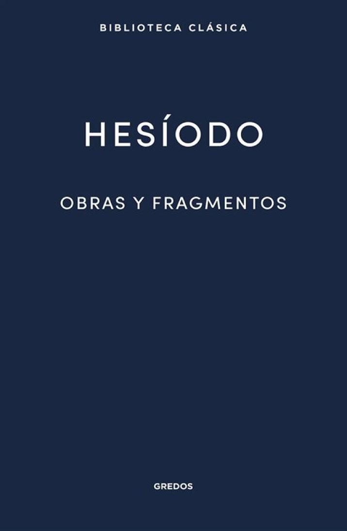 Hesíodo. Obras y fragmentos