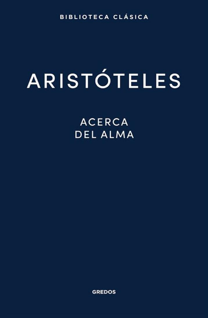 Aristóteles. Acerca del alma