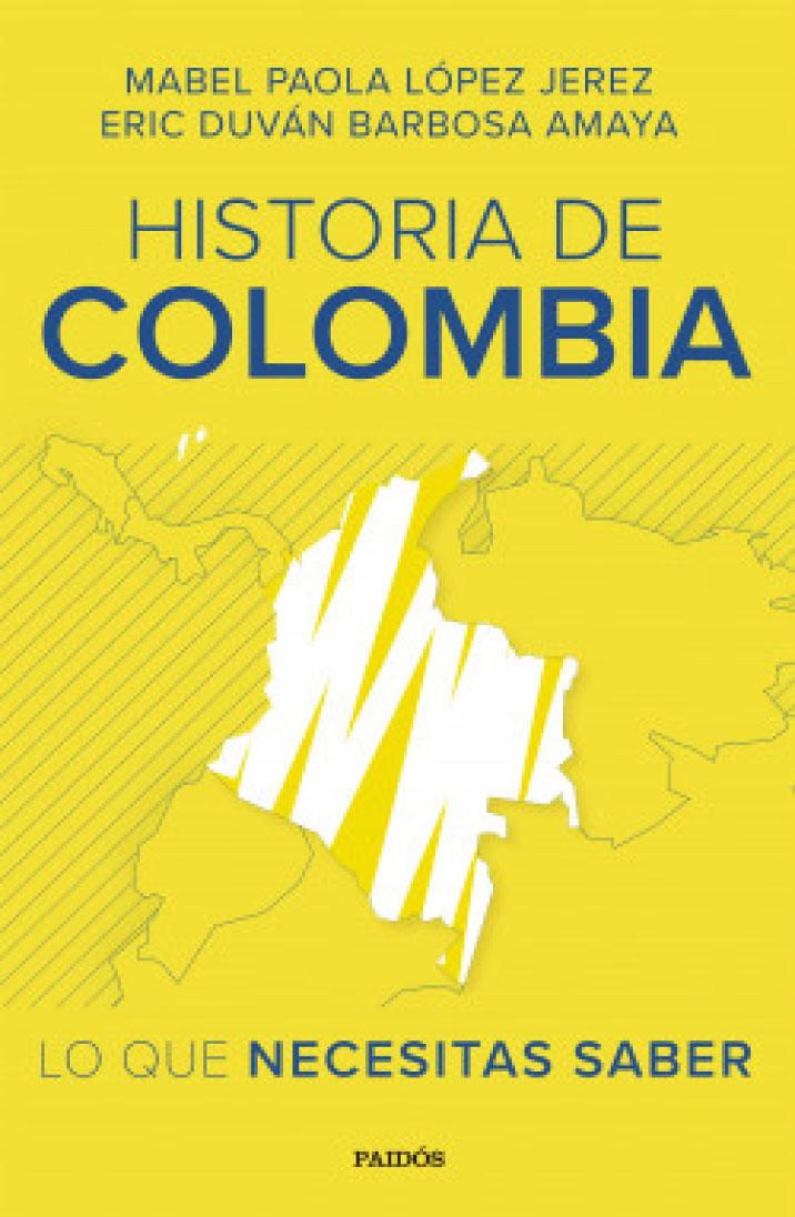 Historia de Colombia: lo que necesitas saber
